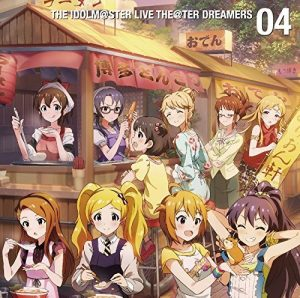 THE IDOLM@STER LIVE THE@TER DREAMERS 04