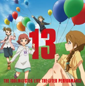 THE IDOLM@STER LIVE THE@TER PERFORMANCE 13